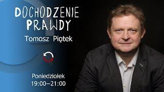 Dochodzenie prawdy – odc. 15 – Tomasz Piątek –  ekspertka Forum Ekonomicznego w Davos,  Polska współpraca z prokremlowską Argentyną, Katarzyna Pisarska