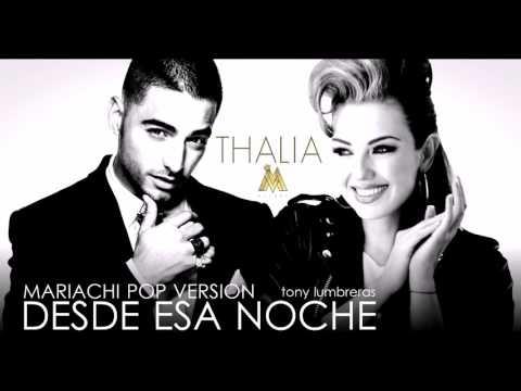 Thalia Ft Maluma - Desde Esa Noche (Mariachi Pop Version Tony Lumbreras)