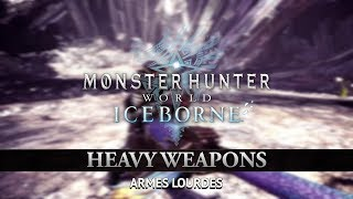[Monster Hunter World: Iceborne] - Armes Lourdes - PS4, XBOX ONE, PC