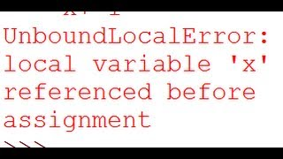 UnboundLocalError: local variable 'x' referenced before assignment - Python Debugging
