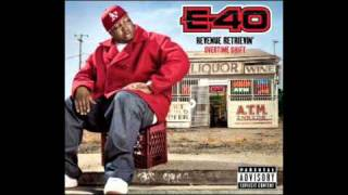 E-40 - Me And My Bitch