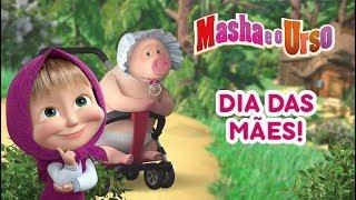 Masha e o Urso - Dia das Mães 💝