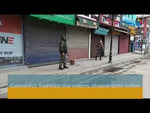 Coronavirus: Kashmiris stay indoors, observe 'janta' curfew