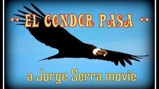 = El CONDOR PASA =