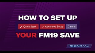 How to set up your FM19 save
