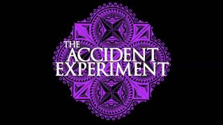 the accident experiment   in your eyes