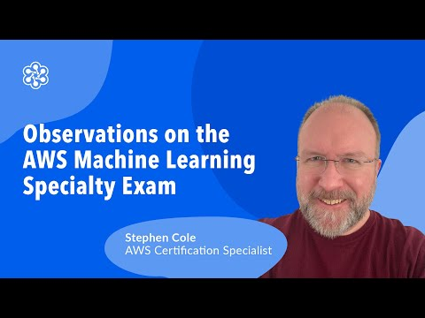 Observations on the AWS Machine Learning - Specialty Exam ...
