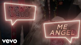 Don't Call Me Angel (Charlie's Angels) (Official Lyric Video)