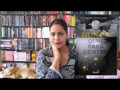Resenha do livro Nunca olhe para dentro da Amanda Ághata Costa