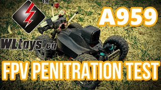 FPV Penetration - WLtoys A959 [FPV RC buggy] Quick Test Video