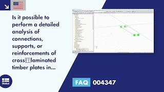 FAQ 004347 | Is it possible to perform a detailed analysis of connections, supports, or reinforce...