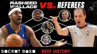 Rasheed Wallace's career-long crusade against NBA referees was a beef of principle thumbnail