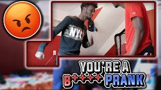 YOU'RE A B*+ch PRANK ON TY!!! (GETS SERIOUS)