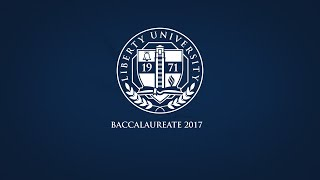 Liberty University Baccalaureate 2017 - Live!