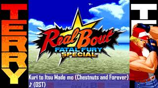 Real Bout Fatal Fury Special - Kuri to Itsu Made mo (Terry Theme) OST