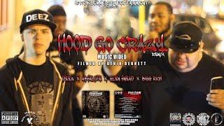 DeeZ - Hood Go Crazy Remix feat. AbSalute, Glen Snead, and BiGG RiCH (Music Video)