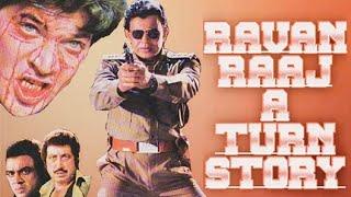Ravan Raaj A True Story 1995 HD Full Movie Mithun Chakraborty Shakti Kapoor Aditya Pancholi