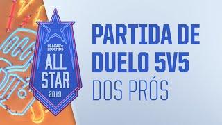 All-Star - Dia 3 | Partida de Duelo 5v5 dos Prós