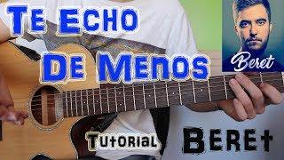 """Cómo Tocar """"Te Echo De Menos"""" Beret En Guitarra. TUTORIAL FÁCIL"""