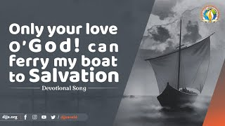 मेरी नौका तभी पार हो | Only your love O' God, can ferry my boat to Salvation | DJJS Bhajan