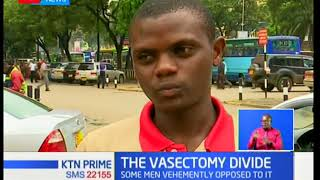 The Vasectomy Divide:Should men take up alternative means of family planning