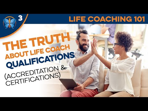 The Truth about Life Coaching Qualifications (Accreditation ...