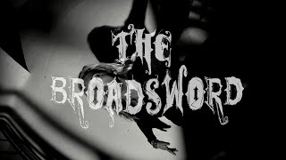 Video The Broadsword  - THE BROADSWORD » OFF VIDEO - 2020 «