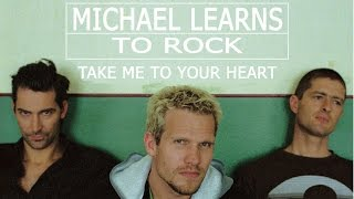 Take Me To Your Heart - Michael Learns To Rock - Lyrics/แปล