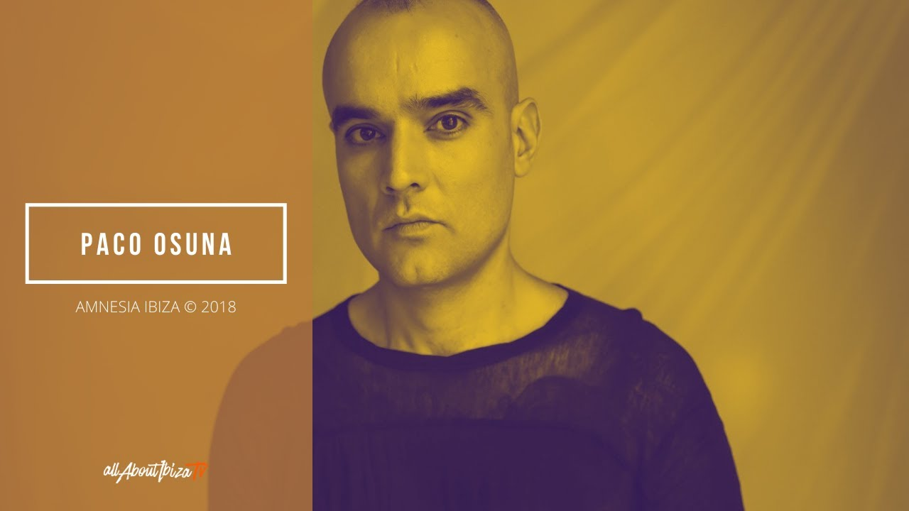 Paco Osuna - Live @ Amnesia Closing Party 2018