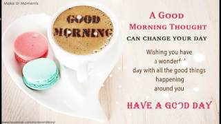 GOOD MORNING QUOTES / GREETINGS/ WISHES
