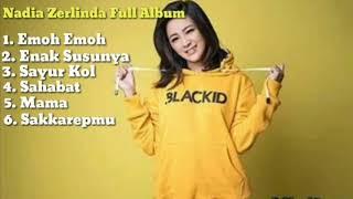"""Nadia Zerlinda """" Emoh """"   Album Nadia Terbaik Tahun 2019"""