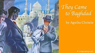 📚 They Came to Baghdad by Agatha Christie | Audiobook | Rewrite Book in Simple for Learning English