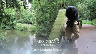 Noky Simbani Miss Grand England 2017 Introduction Video