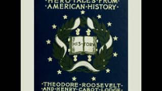 HEROTALESFROMAMERICANHISTORYbyHenryCabotLodgeFULLAUDIOBOOK|BestAudiobooks