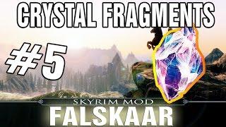 Skyrim Falskaar Mod Part 5 - Magical Crystal Fragments