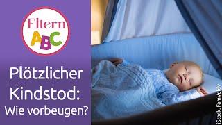 Plötzlicher Kindstod: Was hat es damit auf sich? Was ist zu beachten? | Baby | Eltern ABC | ELTERN