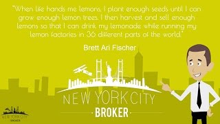 Life & Lemons   The New York City Broker Quotes: Vol 1 Ep 2