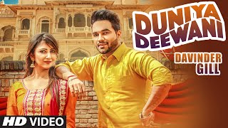 Duniya Deewani  Davinder Gill