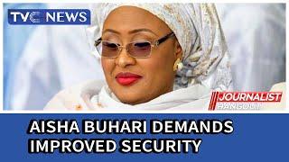 Aisha Buhari demands improved security, development