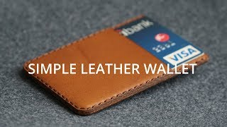 Minimalist Leather Wallet | How Its Made // DIY Leather Craft