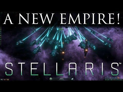 A NEW EMPIRE! - Stellaris