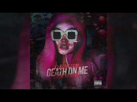 "Cuban Doll – ""Death On Me"" (Dex Mix)"