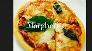 HowtomakePizzaMargherita簡単マルゲリータの作り方
