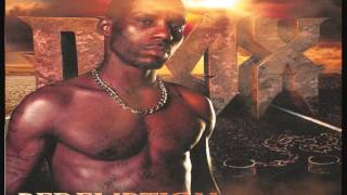 DMX - Get Up And Try Again [Track 4] Remastered 2015