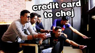 Credit Card to Chej.