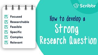 Grade 10 English | How to Develop a STRONG Research Question | Scribbr