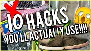 10 LIFE HACKS YOU'LL ACTUALLY USE! LIFE CHANGING!