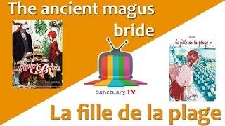 Manga Sanctuary - L'émission S01E05 - The ancient magus bride / La fille de la plage