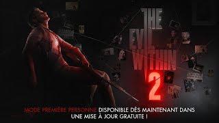 The Evil Within 2 - Incarnez Sebastian à la Première Personne