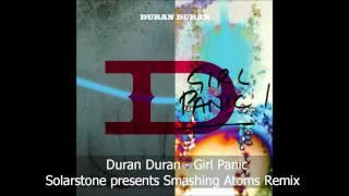 Duran Duran - Girl Panic (Solarstone presents Smashing Atoms Remix)